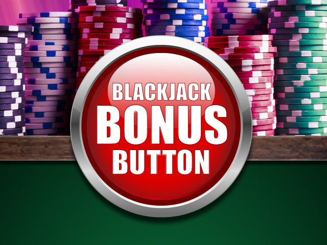 Blackjack Bonus Button
