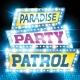 Paradise Party Patrol